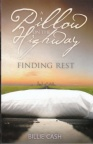 A Pillow on the Highway - Finding Rest