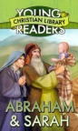 Abraham & Sarah - Young Readers Christian Library