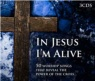 CD - In Jesus I'm Alive (3 cds)