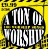 CD - A Ton of Worship  - 100 Worship Songs - 5 CDs