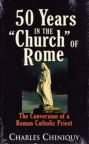 "50 Years in the ""Church"" of Rome"