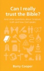 Can I Really Trust the Bible? - Questions Christians Ask