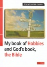 My Book of Hobbies, and God