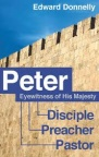 Peter: An Eye Witness of His Majesty