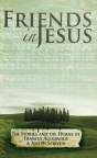 DVD - Friends in Jesus - Frances Alexander & Joseph Scriven