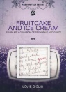 DVD - Fruit Cake and Ice Cream