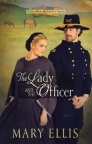 The Lady and the Officer, Civil War Heroines Series
