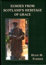 Echoes From Scotlands Heritage of Grace