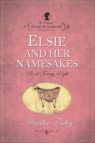 Elsie Dinsmore Collection - Elsie and Her Namesakes # 28