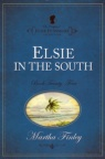 Elsie Dinsmore Collection - Elsie in the South # 24