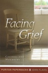 Facing Grief - Puritan Paperbacks