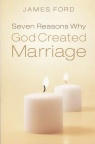 Seven Reasons why God Created Marriage **