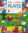 My Little Prayer - Board Book