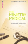 The Ministry Medical, A Health-Check from 2 Timothy