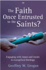 The Faith Once Entrusted to the Saints?