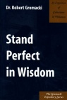 Stand Perfect in Wisdom - Exposition of Colossians & Philemon