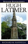 Hugh Latimer - Bitesize Biographies