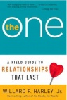 The One: A Field Guide to Relationships that Last
