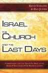 Israel, the Church and the Last Days