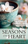 Seasons of the Heart -  Year of Devotions from One Generation of Women to Another