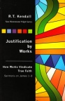 Justification by Works - Sermons on James 1 - 3