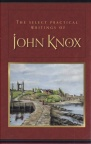 Select Practical Writings of John Knox