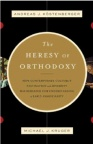 Heresy of Orthodoxy