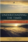 Understanding the Times: New Testament Studies