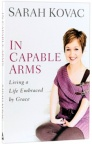 In Capable Arms