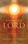 Magnify the Lord, Luke 1:46 - 55