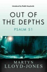 Out of the Depths - Psalm 51