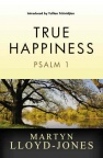 True Happiness - Psalm 1