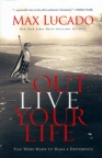 Outlive Your Life (hardback)