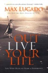 Out Live Your Life (paperback)