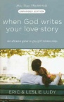 When God Writes Your Love Story - Expanded Edition **