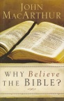 Why Believe the Bible? **