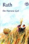 Bible Time Book - Ruth: Harvest Girl