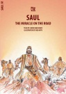Saul: Miracle on the Road - Bible Wise