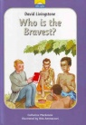 David Livingstone - Who is the Bravest? (Little Lights)