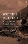 Scottish Theology in Relation to Church History