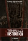 Inside the Royal Black Institution