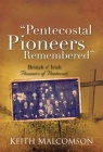 Pentecostal Pioneers Remembered
