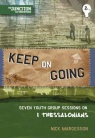 Keep in Going: Youth Group Studies on 1 Thessalonians - Junction Ministries