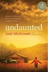Undaunted: One Man's Real Life Journey