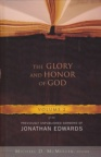 The Glory and Honor of God - Jonathan Edwards Sermons