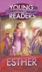 Esther - Young Christian Readers Library