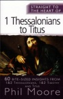 Straight to the Heart of 1 Thessalonians to Titus - STTH