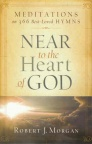 Near to Heart of God, Meditations of 366 Best Loved Hymns **