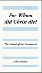 For Whom Did Christ Die? (Classic Booklet) - CBS
