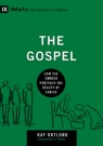 The Gospel: How the Church Portrays the Beauty of Christ - 9 Marks Series